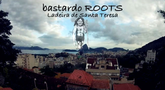 bastardo-roots-video-ladeira-de-santa-teresa